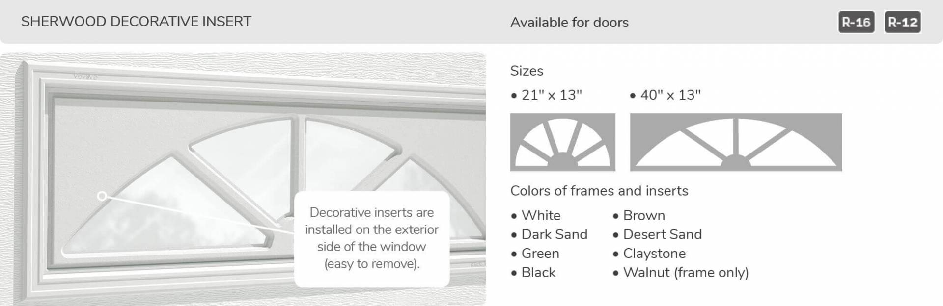 Sherwood Decorative Insert, 21' x 13' and 40' x 13', available for doors R-16 and R-12