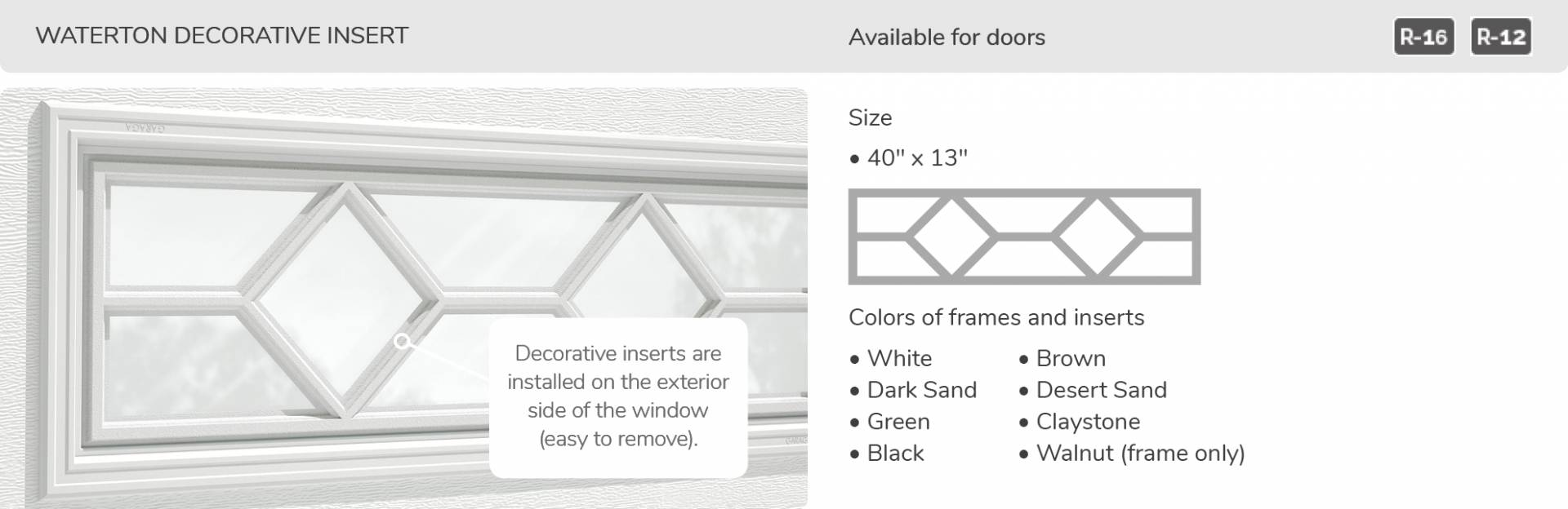 Waterton Decorative Insert, 40' x 13', available for doors R-16 and R-12